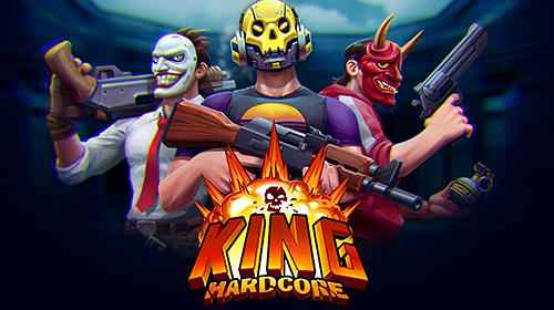 King Hardcore官方安卓版 v1.0截图